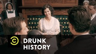 Drunk History - Edith Wilson, the First Female President