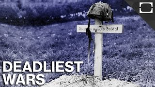 What Were The Deadliest Wars Ever?