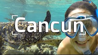 CANCUN, MEXICO | TRAVEL GUIDE