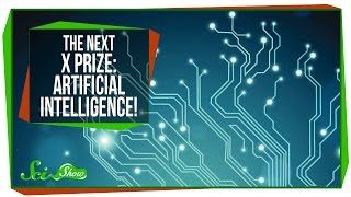 The Next X Prize: Artificial Intelligence!