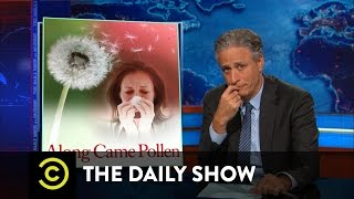 The Daily Show - Along Came Pollen