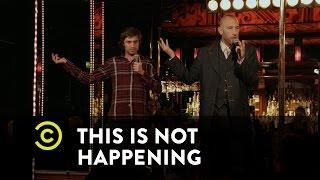 This Is Not Happening - Ari Shaffir & Mat Edgar - Camping on Mushrooms - Uncensored