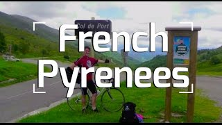 Cycling the Pyrenees, Part One: France