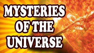 Top 10 Mysteries of the Universe