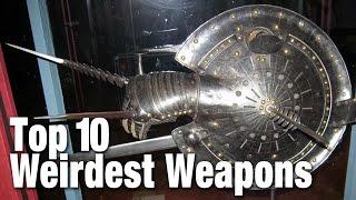 Top 10 Weirdest Weapons