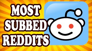 Top 10 Subreddits You Should Definitely Subscribe To