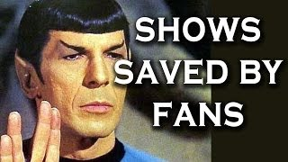 Top 10 TV Shows Saved by Fans