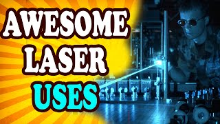 Top 10 Awesome Ways We're Using Lasers