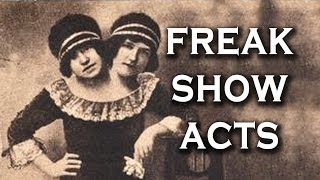 Top 10 Freak Show Acts Of All Time