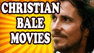 Top 10 Bizarre Christian Bale Movies — TopTenzNet