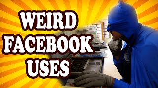 Top 10 Oddest Things People Have Used Facebook For — TopTenzNet