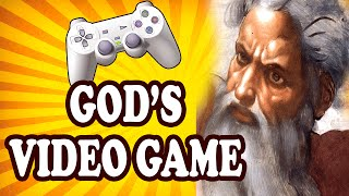 Top 10 Reasons the Universe is God's Video Game — TopTenzNet