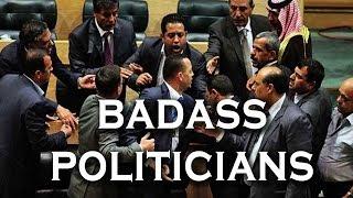 Top 10 Modern Moments of Insane Political Badassery