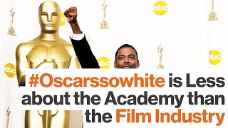 Oscars 2016:  Is the Academy Racist, or is it the Hollywood Machine?