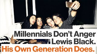 Lewis Black: The Baby Boomers Gave the Millennials a New Drug.  Technology.