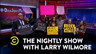 The Nightly Show - #DickJokesMatter - Donald Trump Threatens a Long Comedy Tradition