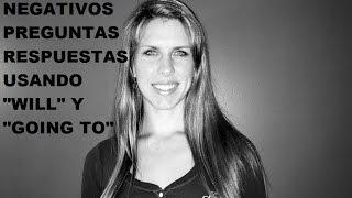 """Ingles con Kristina: Negativos, Preguntas, y Respuestas en el Futuro Usando """"Will"""" y """"Going to"""""""