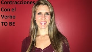 Ingles con Kristina: Las 7 Contracciones con el Verbo To Be