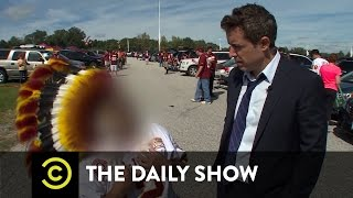 The Daily Show - The Redskins' Name - Catching Racism