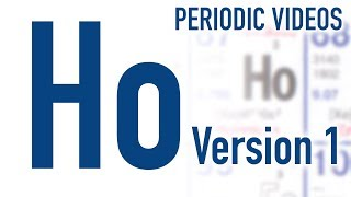 Holmium (version 1) - Periodic Table of Videos