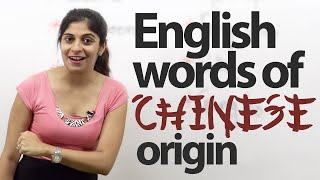English Words Borrowed from Chinese - English Vocabulary Lesson