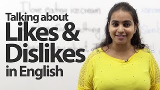 Talking about likes and dislikes -- Advance English Lesson ( Expressions & Phrases)
