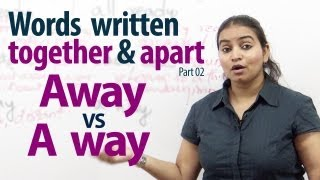 Words writtern together & apart - part 02 | Vocabulary & Grammar lessons