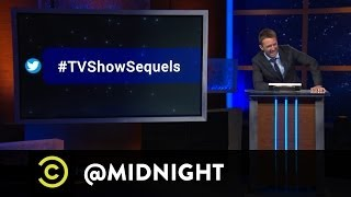 #HashtagWars - #TVShowSequels - @midnight with Chris Hardwick