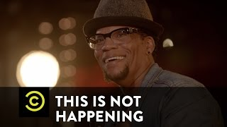 This Is Not Happening - DL Hughley - Neighborhood Stories - Uncensored