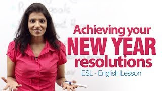 English lesson- How to achieve your New Year Resolutions? - Learn English for Free