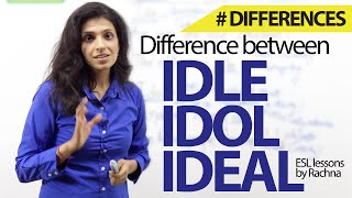 Difference between 'Idle', 'Idol' & 'Ideal' – Free Spoken English lesson ( ESL)