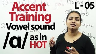 Accent Training lesson no 06 : /ɑ/ as in hot