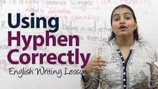 How to use Hyphen ( - ) correctly? -  English Grammar / writing lesson