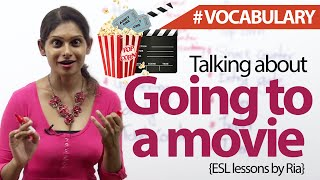 Going to watch a movie - English Vocabulary lesson