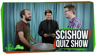 SciShow Quiz Show: With WheezyWaiter!