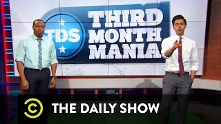 The Daily Show - Third Month Mania Deep Dive - Issues