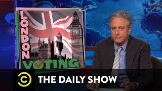The Daily Show - London Voting