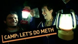 CAMP: Let's Do Meth