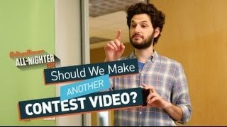 Should We Make Another Contest Video? (All-Nighter 2014)