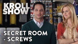 Kroll Show: Secret Room - Screws