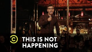 This Is Not Happening - Al Madrigal - Becoming a Latino Comic - Uncensored