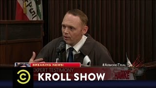 Kroll Show - Dr. Armond - The Murder Trial