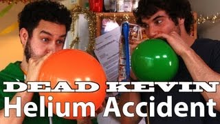 Dead Kevin - Helium Accident