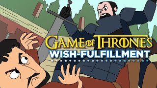 What You Wish Would Happen on Game of Thrones (Part 2)