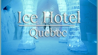SLEEPING IN THE ICE HOTEL - Quebec Travel Vlog 4/6
