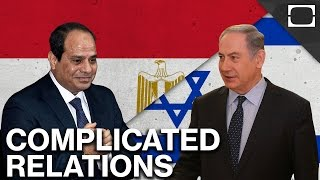 Egypt And Israel's Complicated Relationship