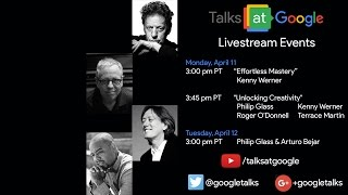 Philip Glass, Kenny Werner, Roger O'Donnell, Terrace Martin | Talks at Google