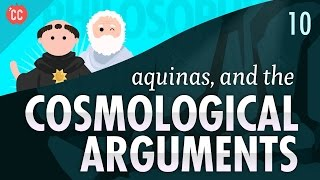 Aquinas and the Cosmological Arguments: Crash Course Philosophy #10