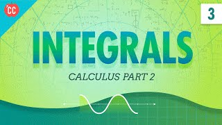 Integrals: Crash Course Physics #3