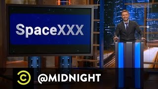 Kyle Kinane, Chris Gethard and John Hodgman - SpaceXXX - @midnight with Chris Hardwick
